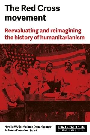 洋書, SOCIAL SCIENCE The Red Cross MovementMyths, practices and turning points Davide Rodogno