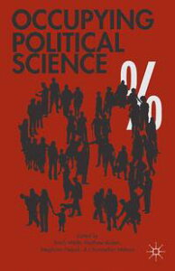 Occupying Political ScienceThe Occupy Wall Street Movement from New York to the World【電子書籍】