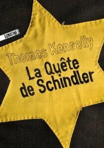 La Qu?te de Schindler【電子書籍】[ Thomas KENEALLY ]