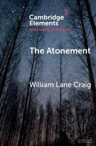 The Atonement【電子書籍】[ William Lane Craig ]