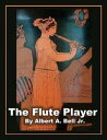 The Flute Player...
