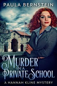 Murder in a Private School【電子書籍】[ Paula Bernstein ]
