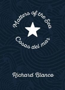 Matters of the Sea / Cosas del marA Poem Commemorating a New Era in US-Cuba Relations【電子書籍】[ Richard Blanco ]