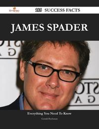 James Spader 185 Success Facts - Everything you need to know about James Spader【電子書籍】[ Gerald Buchanan ]