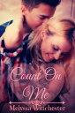 楽天Kobo電子書籍ストアで買える「Count On Me【電子書籍】[ Melyssa Winchester ]」の画像です。価格は357円になります。