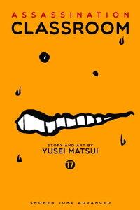 Assassination Classroom, Vol. 17【電子書籍】[ Yusei Matsui ]