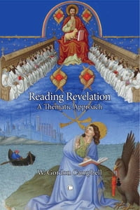 Reading RevelationA Thematic Approach【電子書籍】[ W Gordon Campbell ]