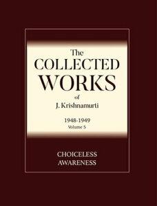 Choiceless Awareness【電子書籍】[ J. Krishnamurti ]