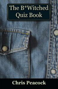 The B*Witched Quiz Book【電子書籍】[ Chris Peacock ]