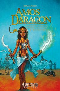 Amos Daragon T10-11-12La grande croisade, La masque de l'?ther, La fin des dieux【電子書籍】[ Bryan Perro ]