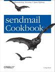 sendmail CookbookAdministering, Securing & Spam-Fighting【電子書籍】[ Craig Hunt ]