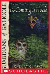 Guardians of Ga'Hoole #10: The Coming of Hoole【電子書籍】[ Kathryn Lasky ]
