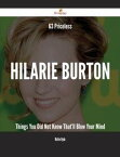 63 Priceless Hilarie Burton Things You Did Not Know That'll Blow Your Mind【電子書籍】[ Walter Hyde ]