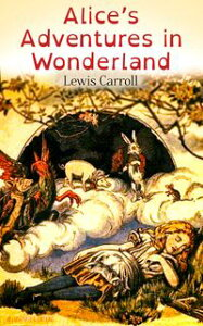 Alice's Adventures in Wonderland (Illustrated Edition)【電子書籍】[ Lewis Carroll ]