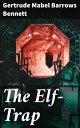 The Elf-Trap【電子書...