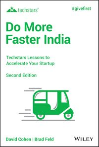 Do More Faster IndiaTechstars Lessons to Accelerate Your Startup【電子書籍】[ David G. Cohen ]