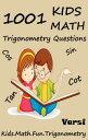 楽天Kobo電子書籍ストアで買える「1001 Kids Math: Trigonometry Questions【電子書籍】[ Varsi ]」の画像です。価格は119円になります。