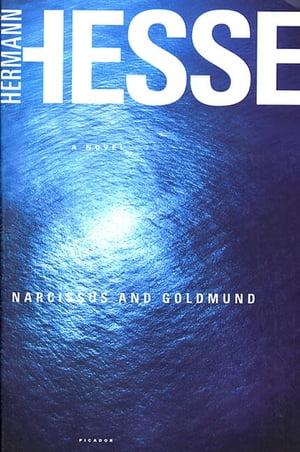 洋書, FICTION & LITERATURE Narcissus and Goldmund A Novel Hermann Hesse