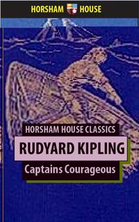 Captains Courageous【電子書籍】[ Rudyard Kipling ]