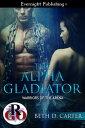 The Alpha Gladia...
