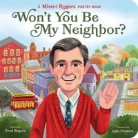 Won't You Be My Neighbor?A Mister Rogers Poetry Book【電子書籍】[ Fred Rogers ]
