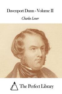 Davenport Dunn - Volume II【電子書籍】[ Charles Lever ]