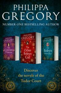 Philippa Gregory 3-Book Tudor Collection 1: The Constant Princess, The Other Boleyn Girl, The Boleyn Inheritance【電子書籍】[ Philippa Gregory ]