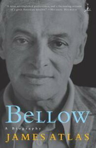 BellowA Biography【電子書籍】[ James Atlas ]