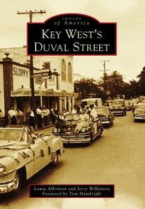 Key West's Duval Street【電子書籍】[ Laura Albritton ]