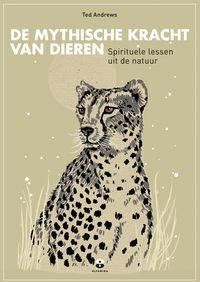Luisteren naar dierenspirituele en magische lessen uit het dierenrijk als sleutel tot zelfkennis en bewustzijnsverruiming【電子書籍】[ Ted Andrews ]