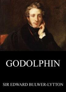 Godolphin【電子書籍】[ Edward Bulwer-Lytton ]