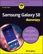 Samsung Galaxy S8 For Dummies【電子書籍】[ Bill Hughes ]