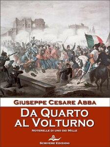 Da Quarto al Volturno【電子書籍】[ Giuseppe Cesare Abba ]