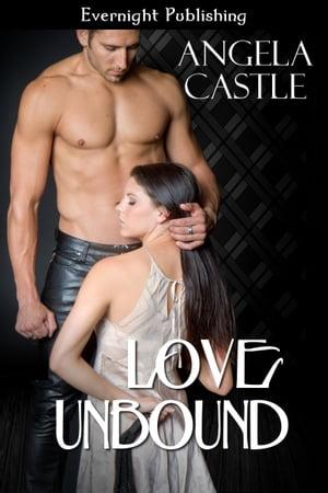 洋書, FICTION & LITERTURE Love Unbound Angela Castle