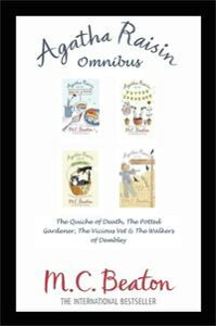 Agatha Raisin Omnibus: The Quiche of Death, The Potted Gardener, The Vicious Vet and The Walkers of Dembley【電子書籍】[ M.C. Beaton ]