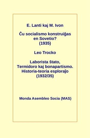 洋書, SOCIAL SCIENCE ?u socialismo konstrui?as en Sovetio? (1935) Laborista ?tato, Termidoro kaj bonapartismo. Historia-teoria esplora?o (193235) E?geno Lanti