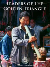Traders of the Golden Triangle【電子書籍】[ Andrew Forbes ]