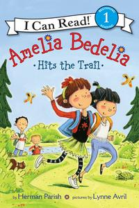 Amelia Bedelia Hits the Trail - I Can Read Level 1