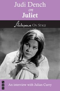Judi Dench on Juliet (Shakespeare on Stage)【電子書籍】[ Judi Dench ]