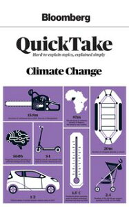 Bloomberg QuickTake: Climate Change【電子書籍】[ Bloomberg News ]