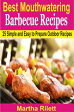 Best Mouthwatering Barbecue Recipes25 Simple and Easy to Prepare Outdoor Recipes【電子書籍】[ Martha Rilett ]