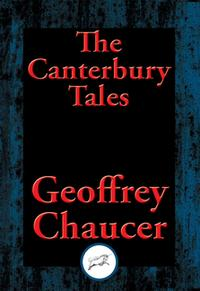The Canterbury TalesWith Linked Table of Contents【電子書籍】[ Geoffrey Chaucer ]