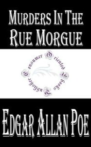 Murders in the Rue Morgue (Annotated)【電子書籍】[ Edgar Allan Poe ]