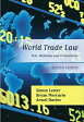 World Trade LawText, Materials and Commentary【電子書籍】[ Simon Lester ]