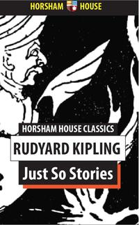 Just So Stories【電子書籍】[ Rudyard Kipling ]