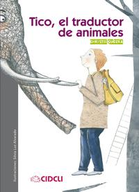 洋書, BOOKS FOR KIDS Tico, el traductor de animales Christel Guczka