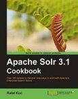 Apache Solr 3.1 Cookbook【電子書籍】[ Rafa?? Ku?‡ ]
