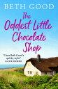 楽天Kobo電子書籍ストアで買える「The Oddest Little Chocolate ShopA feel-good summer read!【電子書籍】[ Beth Good ]」の画像です。価格は119円になります。