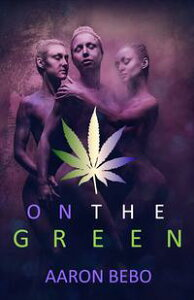 On The Green【電子書籍】[ Aaron Bebo ]