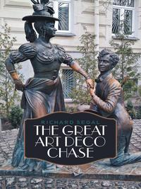 The Great Art Deco Chase【電子書籍】[ Richard Segal ]